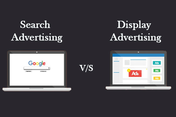 What works better: Search Ads or Display Ads
